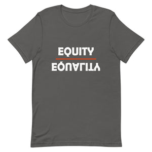 Equity Over Equality - Bold - White - Short-Sleeve Unisex T-Shirt