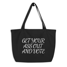 Load image into Gallery viewer, Get Out and Vote - Bold Script - Large organic tote bag