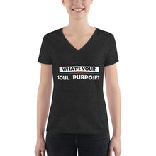 Load image into Gallery viewer, What's Your Soul Purpose? - Bold - White - Women's Fashion Deep V-neck Tee