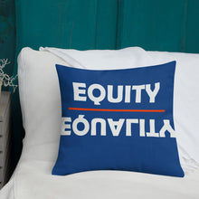 Load image into Gallery viewer, WYSP - Equity Over Equality - Red & Blue - Premium Pillow