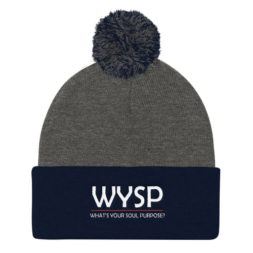 WYSP - What's Your Soul Purpose? - Bold - White - Pom Pom Knit Cap