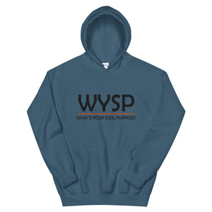 WYSP - What's Your Soul Purpose? - Bold - Black - Hooded Sweatshirt