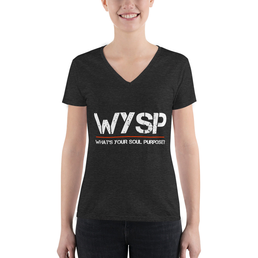 WYSP - What's Your Soul Purpose? - Women's Fashion Deep V-neck Tee