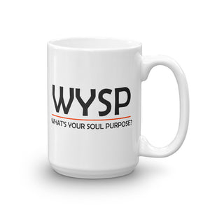WYSP - What's Your Soul Purpose? - Bold - Black - Mug