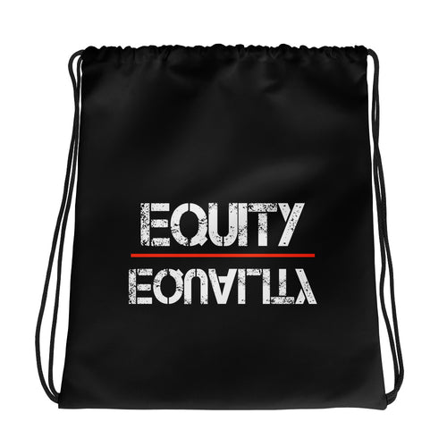 Equity Over Equality - White - Drawstring bag