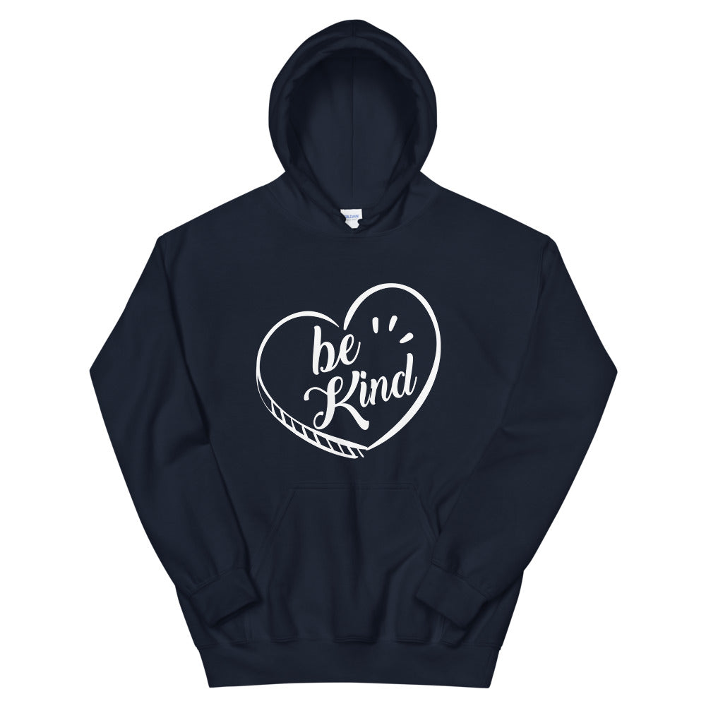 Be Kind - Hooded Sweatshirt