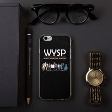 Load image into Gallery viewer, WYSP - What's Your Soul Purpose? - People - iPhone Case