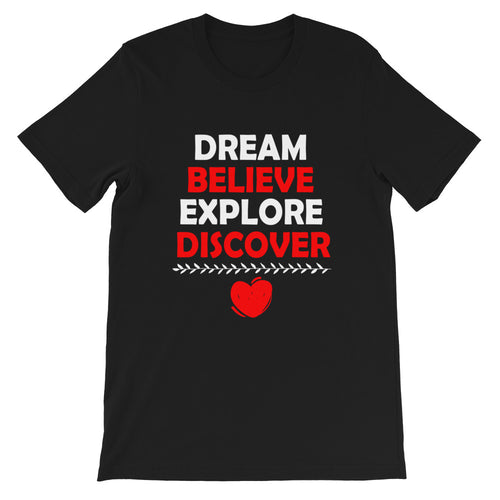 Dream Believe Explore Discover - WYSP - Short-Sleeve Unisex T-Shirt