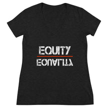 Load image into Gallery viewer, Equity Over Equality - Black - Women's Fashion Deep V-neck Tee