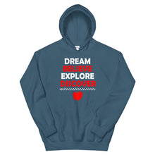 Load image into Gallery viewer, Dream Believe Explore Discover - Hooded Sweatshirt