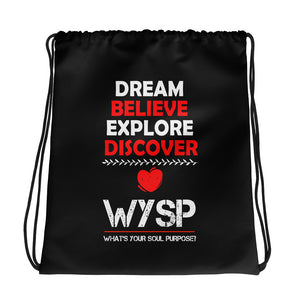 Dream Believe Explore Discover - WYSP - Drawstring bag