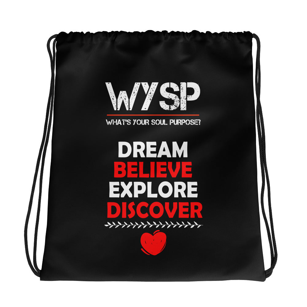 WYSP - Dream Believe Explore Discover - Drawstring bag