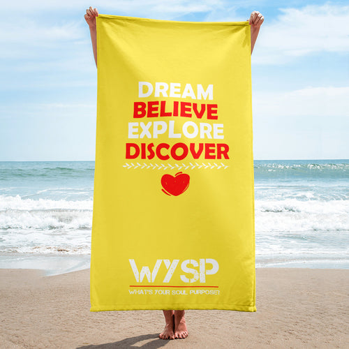 Dream Believe Explore Discover - Yellow Towel