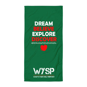 Dream Believe Explore Discover - Green Towel