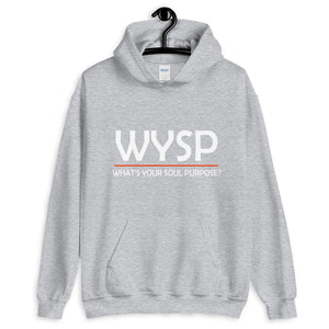 WYSP - What's Your Soul Purpose? - Bold - White - Hooded Sweatshirt