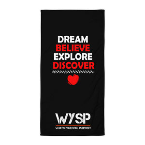 Dream Believe Explore Discover - Black Towel