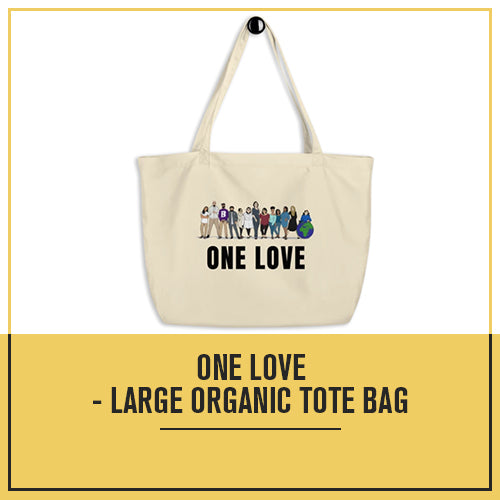 One Love - Large organic tote bag