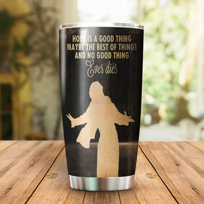 No Good Thing Ever Dies Tumbler