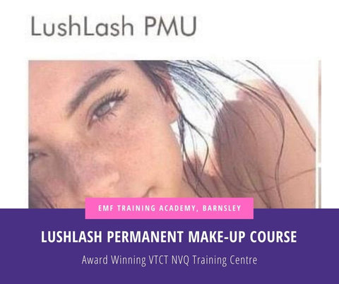 LUSHLASH Permanent Make-Up Course (1Day Course for qualified in spmu)