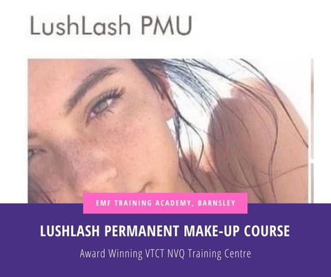 LUSHLASH Permanent Make-Up Course (2Day Course for those with no experience)