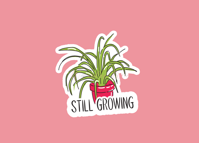 Still Growing Die Cut