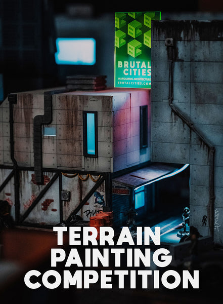 Brutal Cities Terrain Painting Competition - Submit entries by 31st March