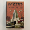 Kevin Star - Material Dreams: Southern California through the 1920s