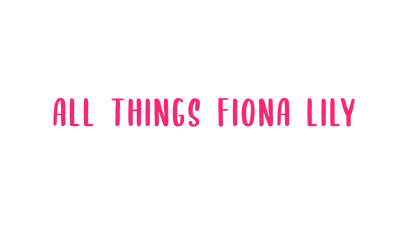 All Things Fiona-Lily