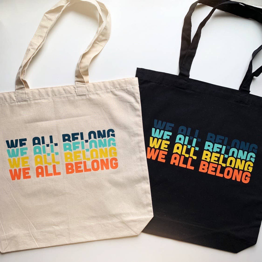We All Belong Canvas Tote