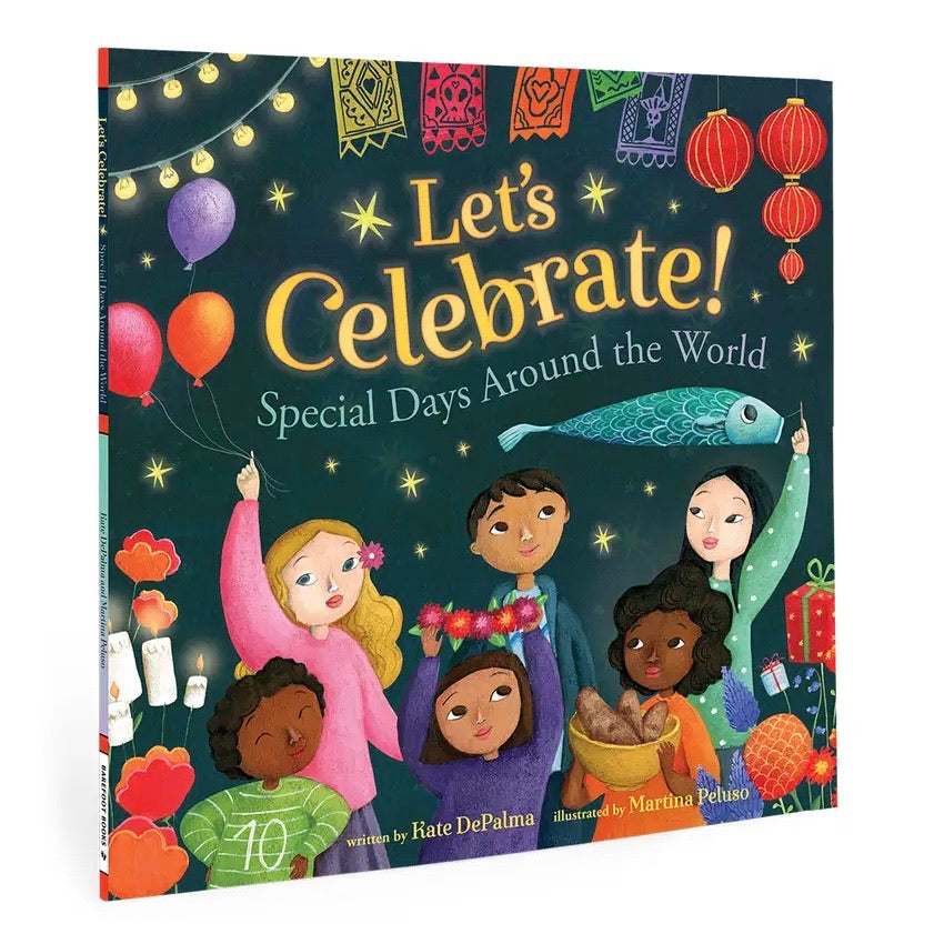 Let's Celebrate: Special Days around the World Book