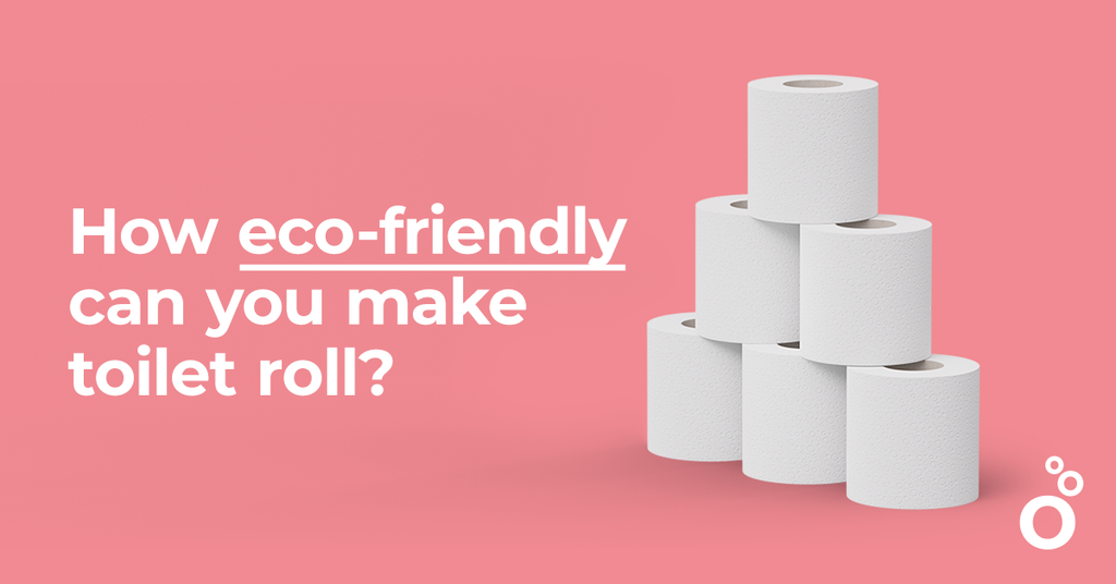 How eco-friendly can you make toilet roll?