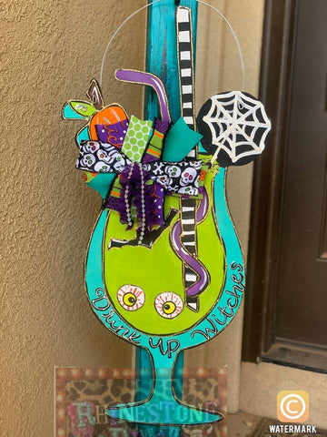 Drink Up Witches Door Hanger