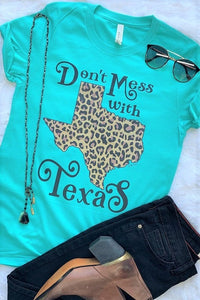 Don't Mess With Texas Tee