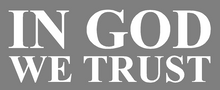 Load image into Gallery viewer, In God We Trust Decals