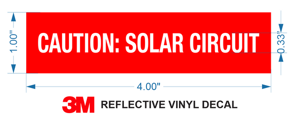 "Caution: Solar Circuit Label - RED Reflective Vinyl with White Letters, 1"" X 4"""