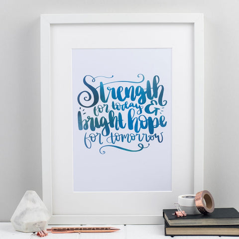 Strength and Bright Hope Print