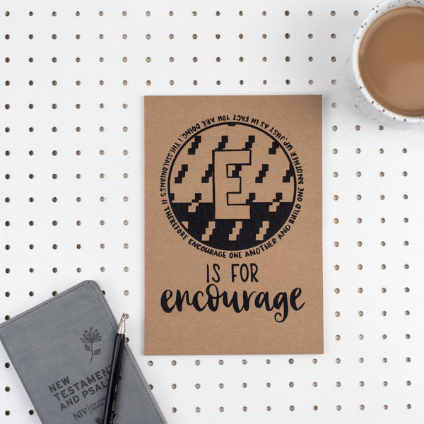 E is for Encourage - A5 Bible Alphabet Journal