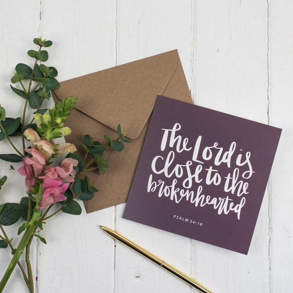 Contemporary aubergine coloured hand lettered sympathy/empathy square greeting card  - Psalm 34:18