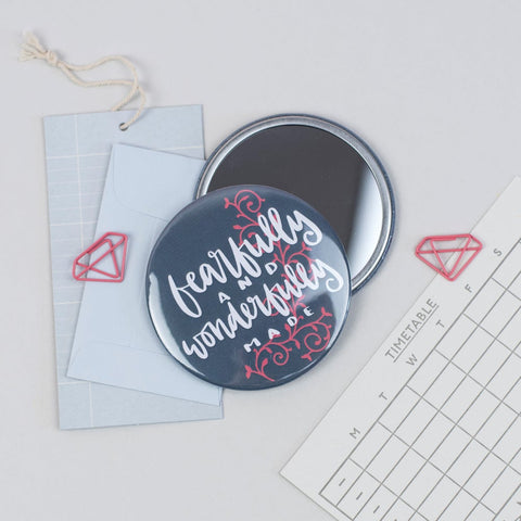 Fearfully and Wonderfully Made - 76mm Pocket Mirror