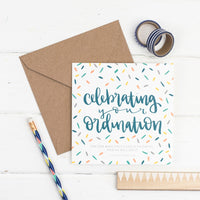 Celebrating your ordination contemporary hand lettered square card with fun hand drawn confetti illustration