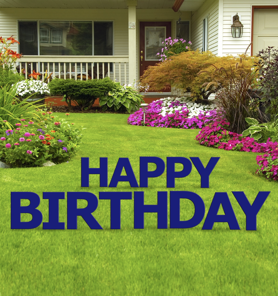 HAPPY BIRTHDAY YARD CARD BLUE {Rental}