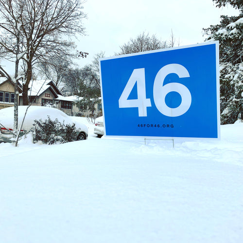 46 for 46 Yard Sign