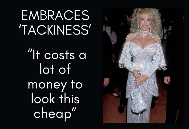 Dolly Parton in light blue gown with Embraces Tackiness quote