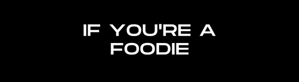 If You're a Foodie text