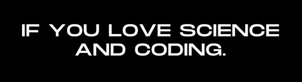If You Love Science and Coding text