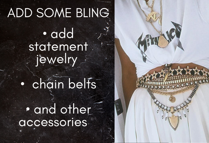 Add Some Bling Tip for Upcycling Old T-shirts: add statement jewelry, chain belts, and other accessories