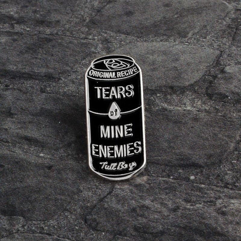 Tears of Mine Enemies Enamel Pin