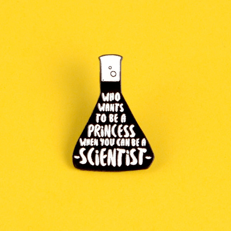 When You Can Be A Scientist Pin