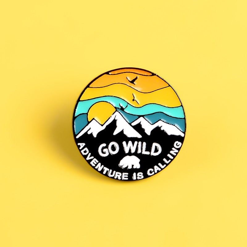 Go Wild Adventure Is Calling Enamel Pin