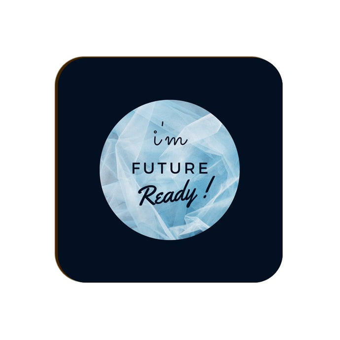 Square Coaster - Future Ready